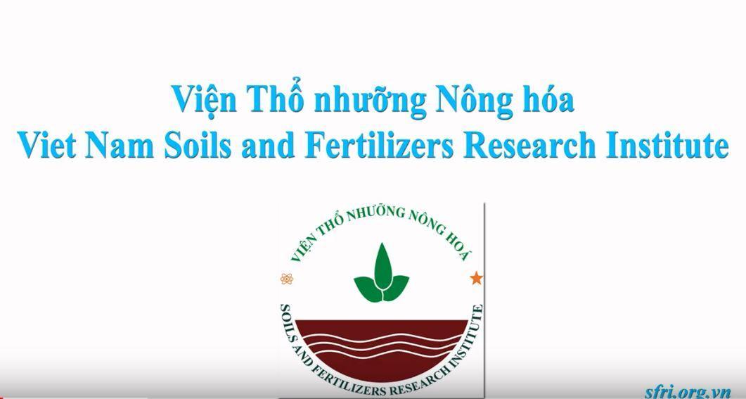 Giới thiệu Viện Thổ nhưỡng Nông hóa - SFRI introduce